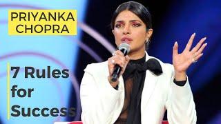 Priyanka Chopra   7 Rules to Success for YOU