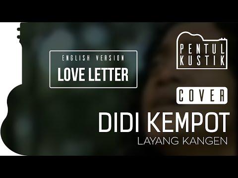 Layang Kangen - Didi Kempot (Pentul Kustik accoustic cover) English version: Love Letter