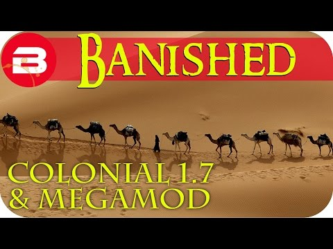 Banished Gameplay - NOMADS COME TO TOWN #4 - Colonial Charter 1.7 Guide & Megamod Banished Mods