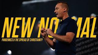 New Normal // Week 4 - Pandemics & The Spread of Christianity // Ashley Wooldridge