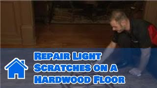 Flooring Tips : How to Repair Light Scratches on a Hardwood Floor