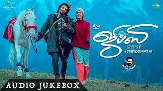 Gypsy Audio Jukebox  Jiiva  Raju Murugan  Santhosh Narayanan  Natasha Singh