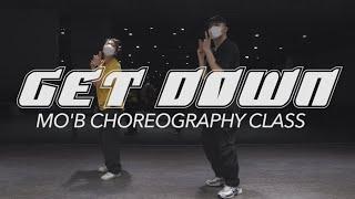 Craig Mack - Get Down    MO'B CHOREO CLASS ll @대전 GB ACADEMY댄스 오디션 학원