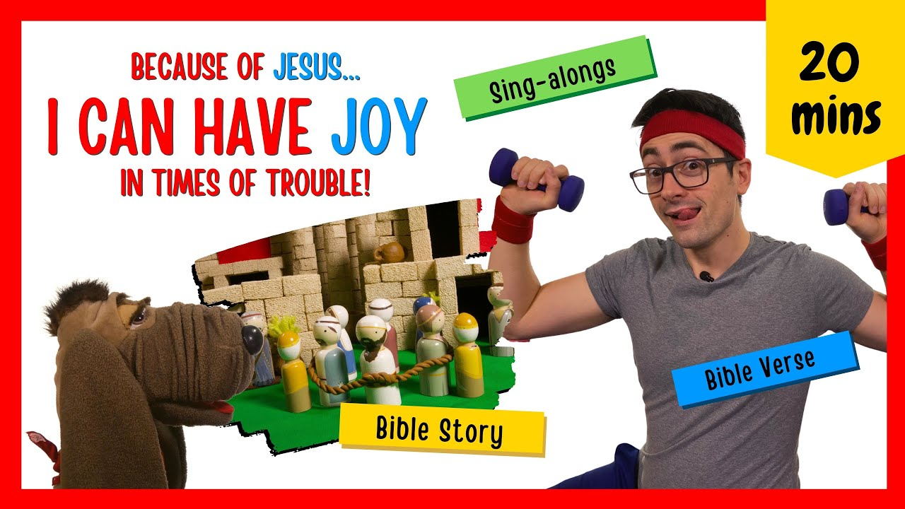 Because of Jesus, I Can Have Joy in Times of Trouble! (Kids' Bible Lesson)