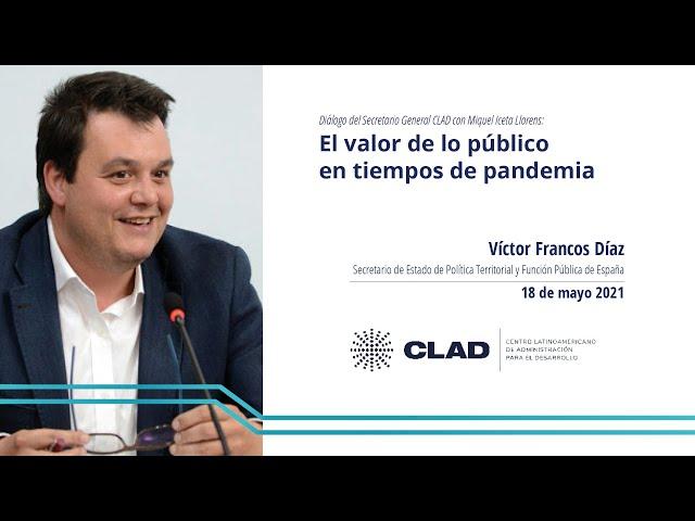 #WebinarCLAD Diálogos del Secretario General del CLAD con Víctor Francos Díaz