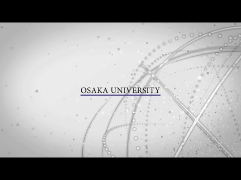 OSAKA University Promotion Video (Full ver.)