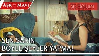 Aşk ve Mavi 36.Bölüm - Safiye, Demirhan'a masal okuyor!
