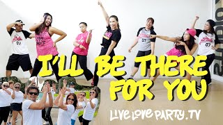 I'll Be There For you by Meghan Trainor | Live Love Party™ | Zumba® | Dance Fitness