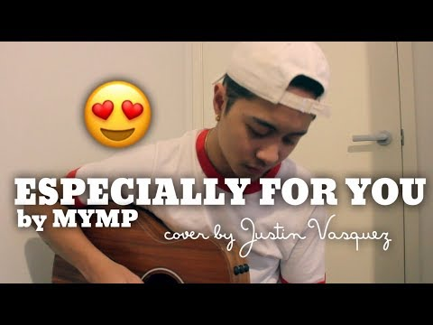 Especially for you x cover by Justin Vasquez