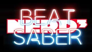 Nerd³ Beats His Saber