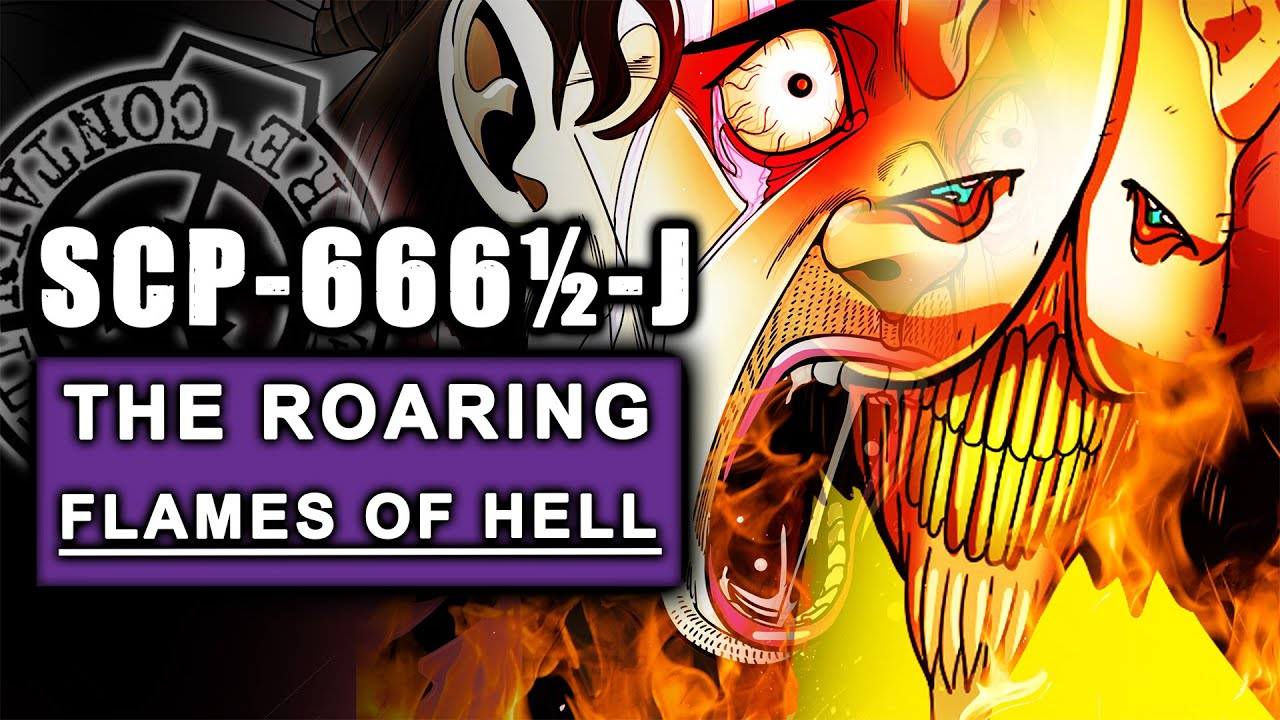 THE DEVIL'S IN YOUR BUTT! SCP-666½-J - The Roaring Flames of Hell - (SCP ILLUSTRATED)