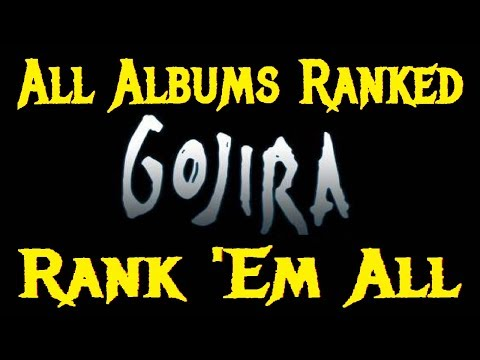 Rank 'Em All - GOJIRA