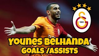 YOUNES BELHANDA|GALATASARAY|ASSİSTS|
