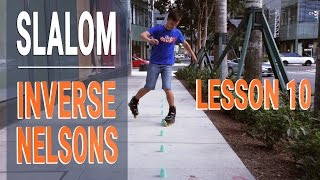 Style Slalom tutorials - INVERSE NELSONS Forward and Backward - Lesson 10