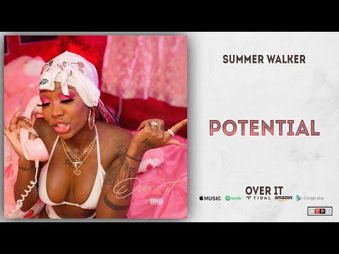 Summer Walker - Potential (Over It)