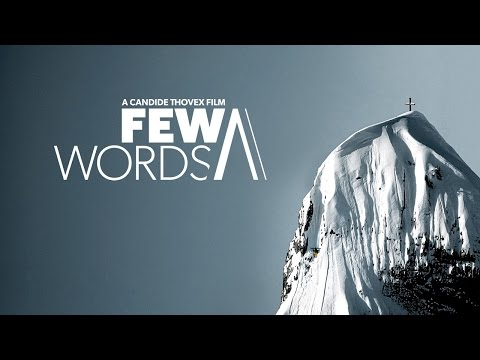 Few Words  A Candide Thovex Film  Full Movie