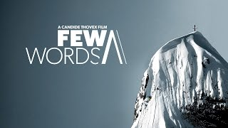 Few Words - A Candide Thovex Film - Full Movie thumbnail
