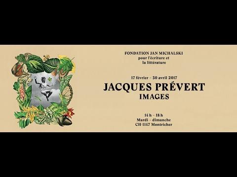 Exposition Jacques Prévert | Images