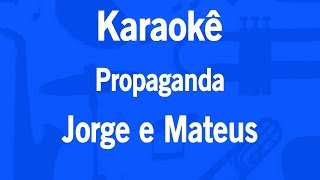 Baixar Karaokê Propaganda - Jorge e Mateus