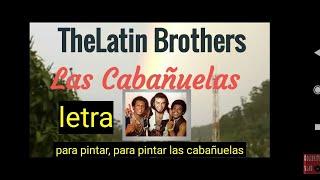 Las Cabañuelas🌈, Latin Brothers Joe Arroyo🤵🏿🎸🎺🎼 (LETRA)en la tierra del oro