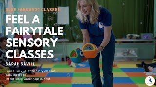 Blue Kangaroo offers Feel A Fairy Tale™ Sensory classes