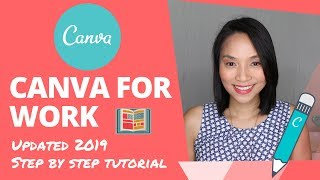 Canva Tutorial: How to use Canva for Work tutorial (2019 update) Canva Pro