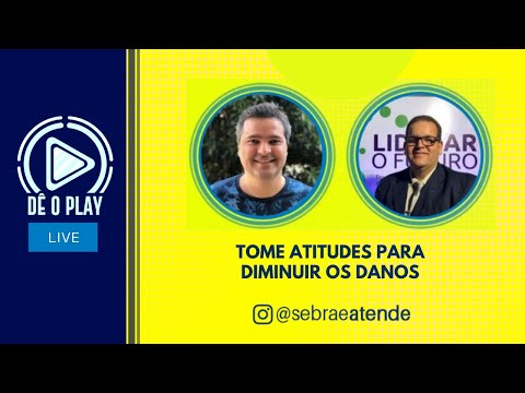 🔴-tome-atitudes-para-diminuir-os-danos-▶-dÊ-o-play---@sebraeatende