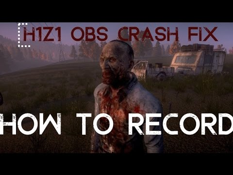 how to use obs on h1z1