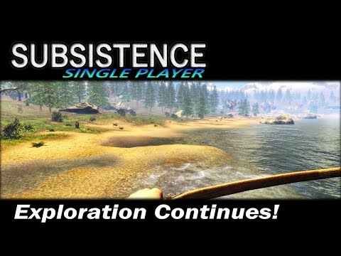 Exploration Continues! | Subsistence Single Player Gameplay | EP 85 | Season 3