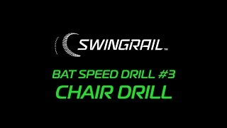 SWINGRAIL Drill #3 - Chair Drill