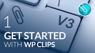 Getting Started with WP Clips in WordPress