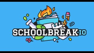 Schoolbreak.IO Full Gameplay Walkthrough