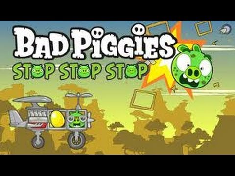 Bad Piggies Stop Stop Stop - Bad Piggies Game Remake