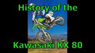 History Of The Kawasaki KX80 1979-2000