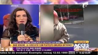 Babi Minune Si Denis Petcu Acces Direct(Scandal Monstru 2015)