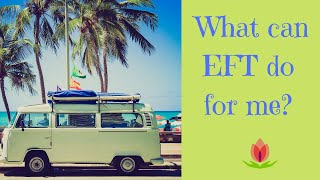 What can EFT do for me? - Namaste Healing
