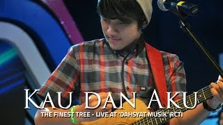 LIVE at DAHSYAT RCTI - @TheFinestTree