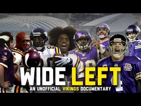 WIDE LEFT: An Unofficial Minnesota Vikings Documentary (FULL)