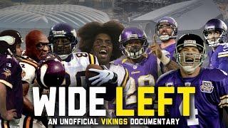 WIDE LEFT: An Unofficial Minnesota Vikings Documentary (FULL)