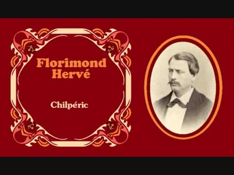 "Florimond Hervé - Boléro y jota de ""Chilpéric"" (1868)"