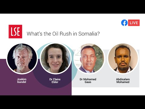 What's the Oil Rush in Somalia? | LSE Online Event
