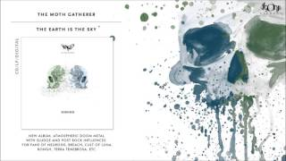 THE MOTH GATHERER - Pale Explosions (official track stream)