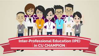 Inter Professional Education (IPE) in CU CHAMPION