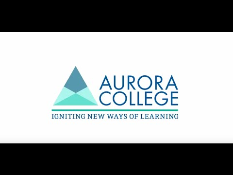 Aurora College | Igniting new ways of learning
