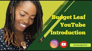 Budget Leaf Youtube Introduction