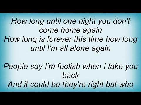 Willie Nelson - How Long Is Forever Lyrics