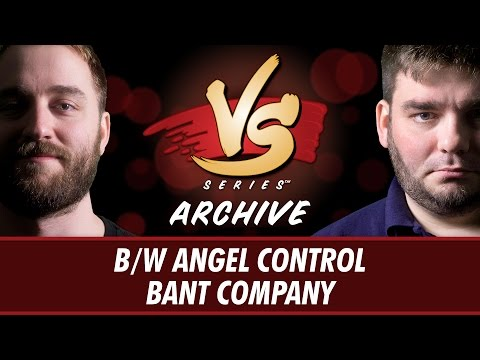 8/4/16 - Ross VS. Todd: B/W Angel Control VS. Bant Company [Standard]