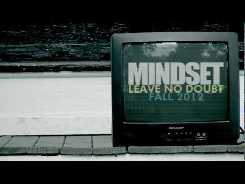 "MINDSET ""LEAVE NO DOUBT"" OFFICIAL PROMO"