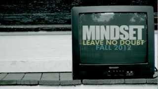 "MINDSET ""LEAVE NO DOUBT"" OFFICIAL PROMO"