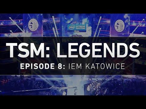 TSM: LEGENDS - Ep. 8 - IEM Katowice